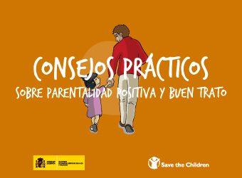 Consejos prácticos sobre parentalidad positiva y buen trato