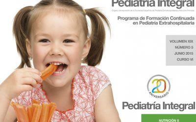 Pediatría Integral publica su segundo número dedicado a la Nutrición