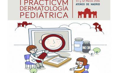 I Practicum de Dermatología Pediátrica
