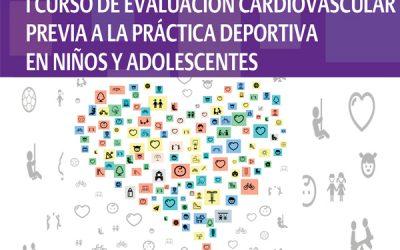 I Curso de evaluación cardiovascular previa a la práctica deportiva en niños y adolescentes