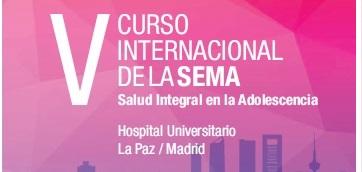 V Curso internacional de la SEMA, Salud integral en la adolescencia