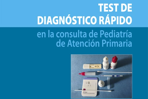 Test de diagnóstico rápido en la consulta de pediatría de atención primaria
