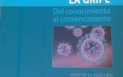 La gripe: del conocimiento al convencimiento
