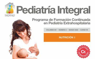 Publicado el nº2 de 2020 de Pediatría Integral, primero de los dos números dedicados a la nutrición