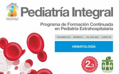 Pediatría Integral publica su quinto número de 2021 dedicado a Hematología