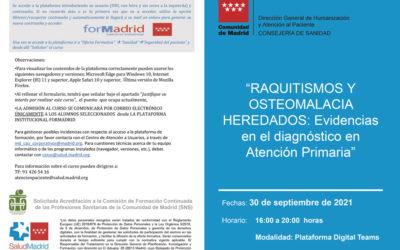 Curso de Raquitismos y Osteomalacia Heredados: evidencias en el diagnóstico en Atención Primaria